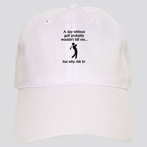 A Day Without Golf Cap