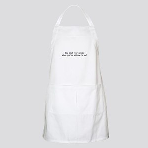 You Shut Your Mouth BBQ Apron