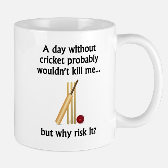 A Day Without Cricket Mugs