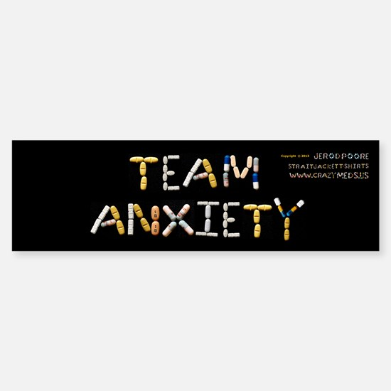 Team Anxiety Bumpersticker