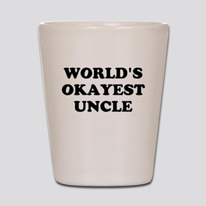 Worlds Okayest Uncle Shot Glass