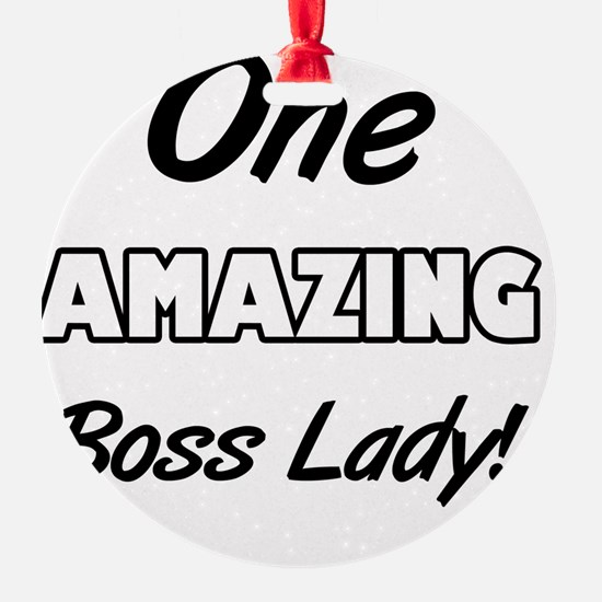 One Amazing Boss Lady Ornament