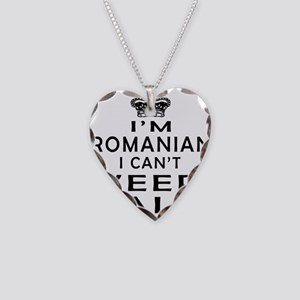 I Am Romanian I Can Not Keep Calm Necklace Heart C