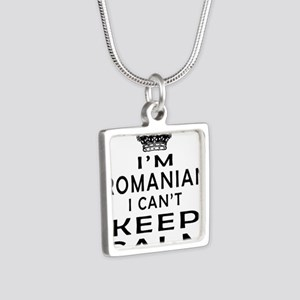 I Am Romanian I Can Not Keep Calm Silver Square Ne