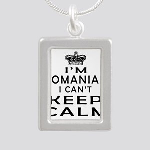 I Am Romanian I Can Not Keep Calm Silver Portrait