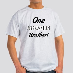One Amazing Brother Light T-Shirt