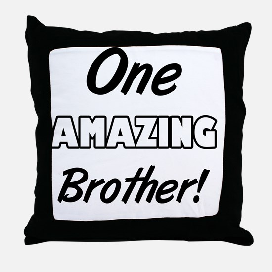 One Amazing Brother Throw Pillow