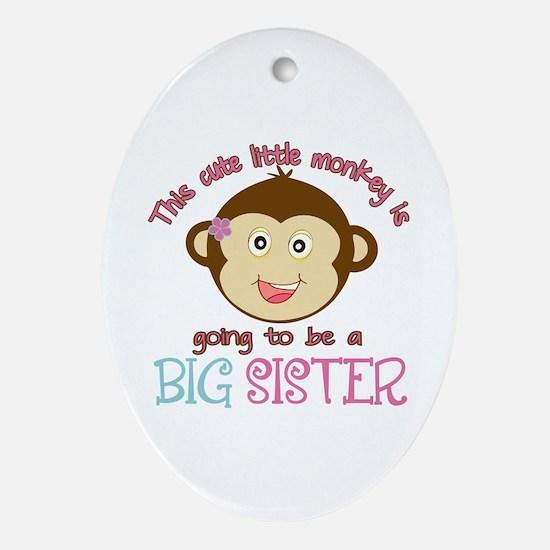 Cute Monkey Big Sister Ornament (Oval)
