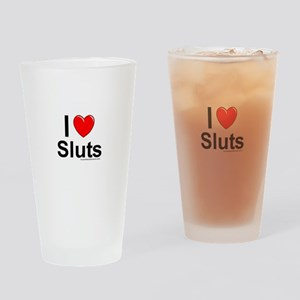 Sluts Drinking Glass