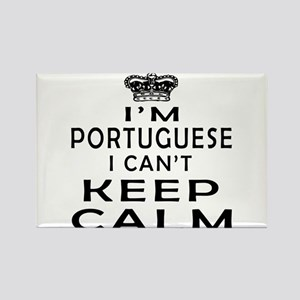 I Am Portuguese I Can Not Keep Calm Rectangle Magn