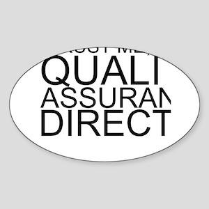 Trust Me, I'm A Quality Assurance Director Sti