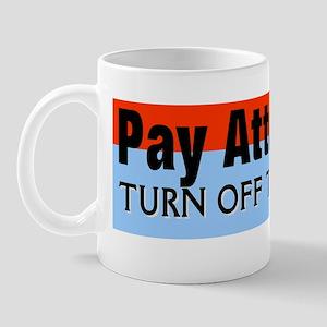 TURNOFFTHEPHONE Mug