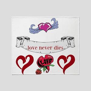 Love Never Dies Throw Blanket