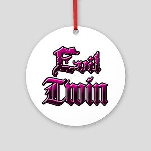 Evil Twin Round Ornament