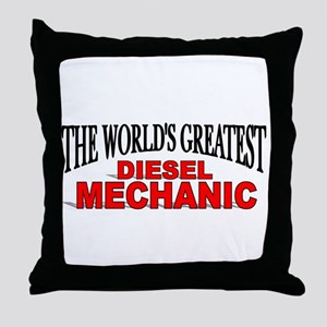 """The World's Greatest Diesel Mechanic"" Throw Pillo"