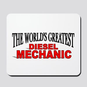 """The World's Greatest Diesel Mechanic"" Mousepad"