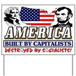 Destroyed By Socialists! Yard Sign