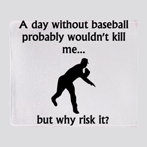 A Day Without Baseball Throw Blanket