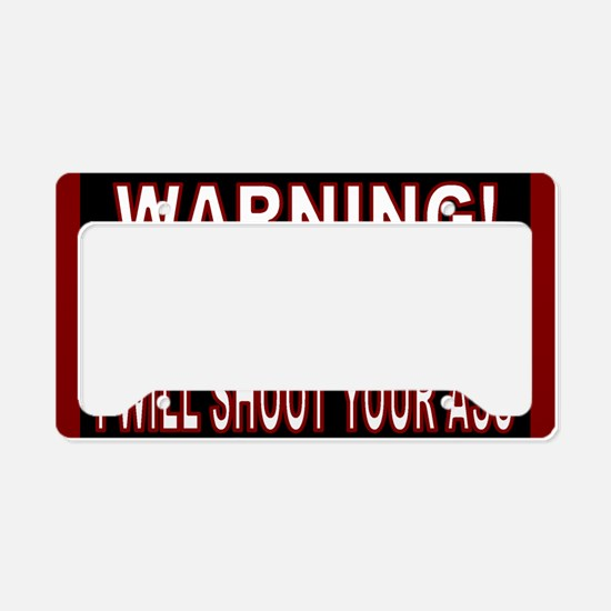 Mess with my truck warning st License Plate Holder