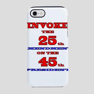 Invoke the 25th Amendment iPhone 7 Tough Case