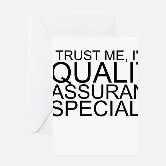 Trust Me, I'm A Quality Assurance Specialist G