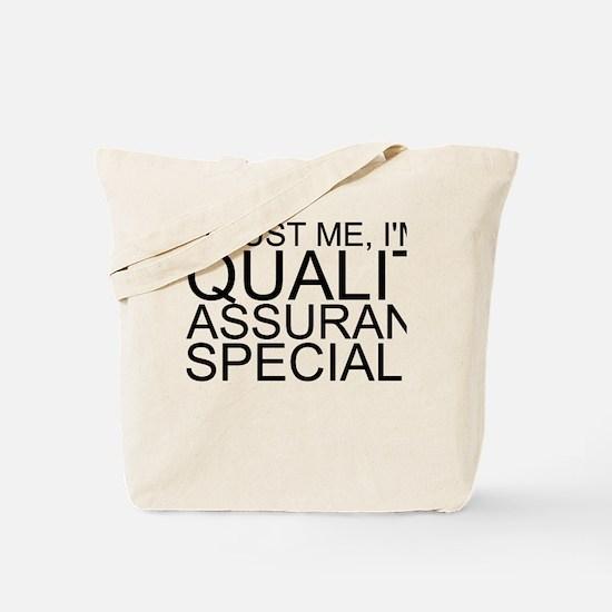 Trust Me, I'm A Quality Assurance Specialist T