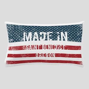 Made in Saint Benedict, Oregon Pillow Case