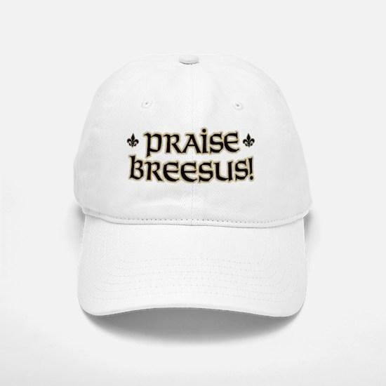 Praise Breesus-1 Baseball Baseball Cap
