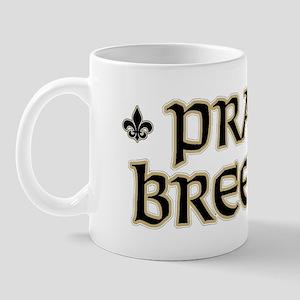Praise Breesus-1 Mug