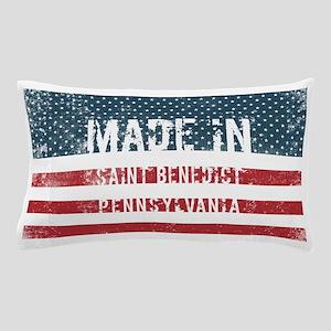 Made in Saint Benedict, Pennsylvania Pillow Case