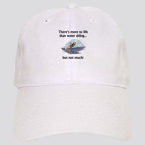 More To Life Than Water Skiing Cap