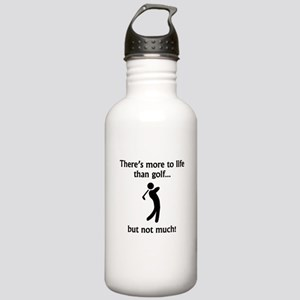 More To Life Than Golf Sports Water Bottle
