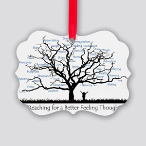 Reaching for a better feeling tho Picture Ornament