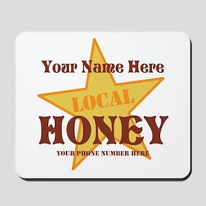 Local Honey Mousepad