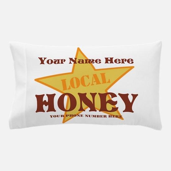 Local Honey Pillow Case