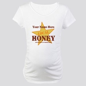 Local Honey Maternity T-Shirt