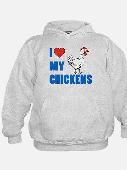 I Love Chickens Hoodie