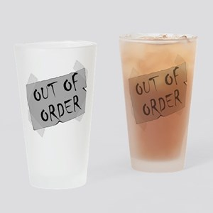 Out of Order Drinking Glass
