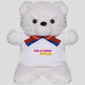 Life Is Better Blonde Teddy Bear