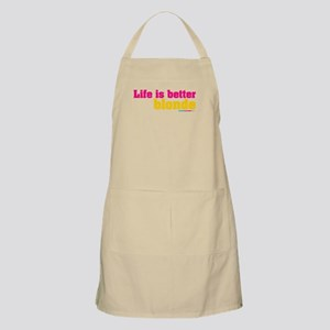 Life Is Better Blonde Apron