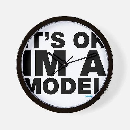 It's Ok Im A Model Wall Clock