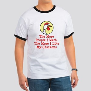 More I Like My Chickens T-Shirt