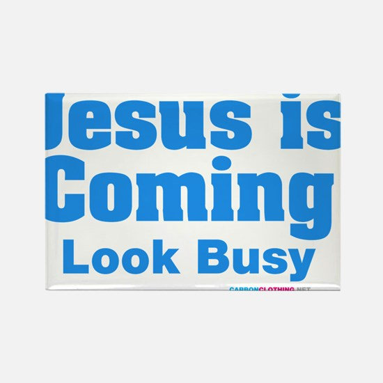 Jesus Is Coming Look Busy Rectangle Magnet