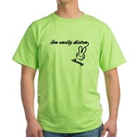 I'm Easily Distra...Bunny! Green T-Shirt