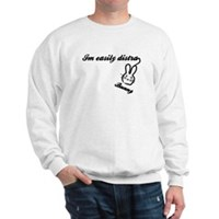 I'm Easily Distra...Bunny! Sweatshirt