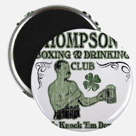 thompsons club Magnet