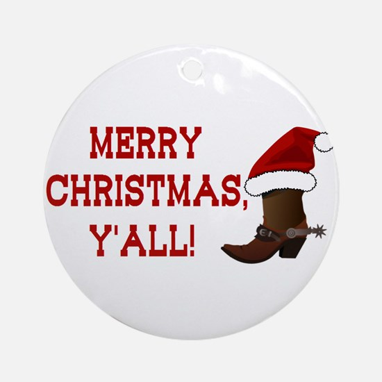 Santa Boot: Merry Christmas, Y'all! Ornament (Roun