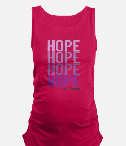 HOPE for a Destiny Maternity Tank Top