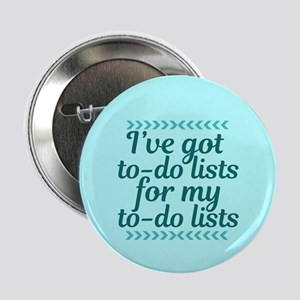 """To Do Lists 2.25"""" Button"""