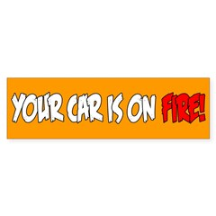 Bumper Sticker - Car On Fire
